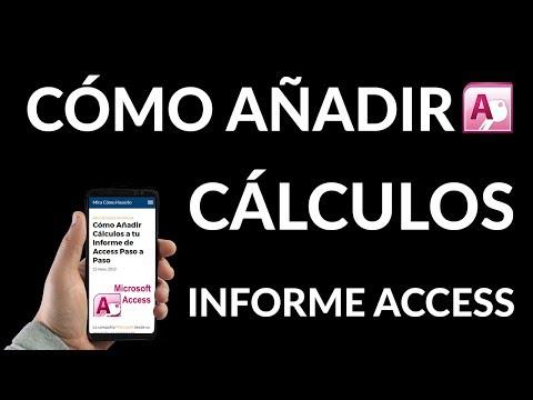¿Cómo Añadir Cálculos a tu Informe de Access?