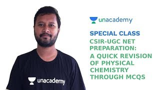 Special Class - CSIR UGC NET - A Quick Revision of Physical Chemistry through MCQs - Noorul Huda