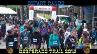 Desperado Trail 2015