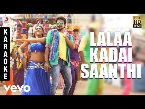 Saravanan Irukka Bayamaen - Lalaa Kadai Saanthi Karaoke | D. Imman