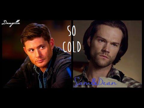 Sam & Dean // So Cold (+10x01)