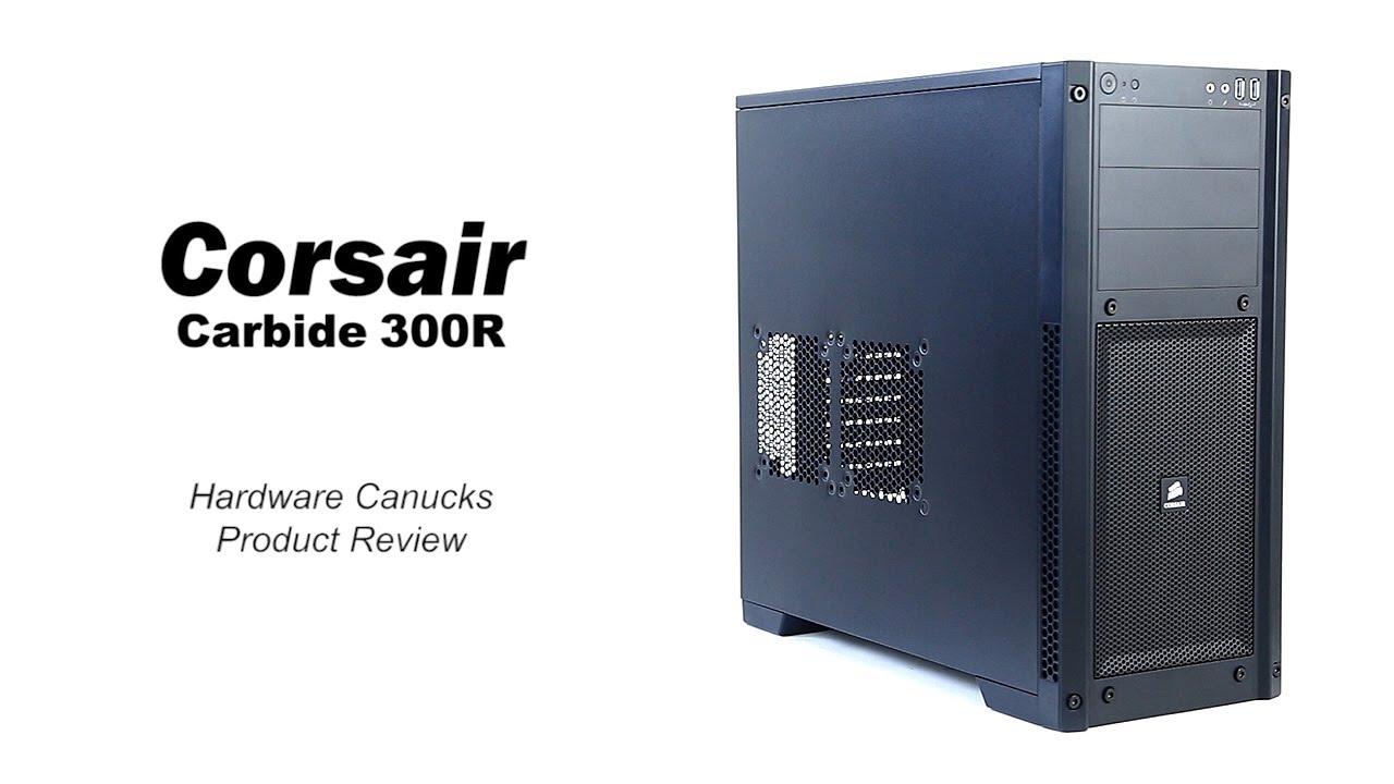 cheaper f87a8 89c4b Corsair Carbide 300R Case Review