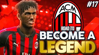 "ROAD TO BECOME A LEGEND! PES 2019 #17 ""LIFE AT AC MILAN BEGINS!"""