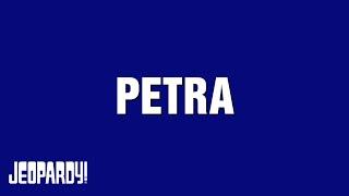 Petra | Around the World With Alex Trebek | JEOPARDY!