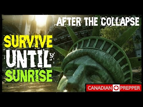 After The Collapse: Survive Until Sunrise | Canadian Prepper
