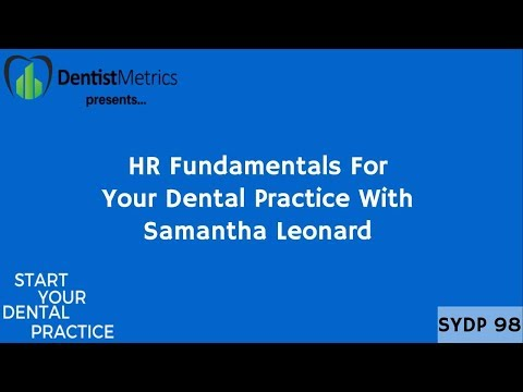 HR Fundamentals For Your Dental Practice With Samantha Leonard