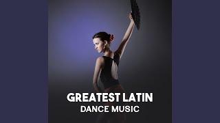Greatest Latin Dance Music