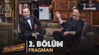 TOLGSHOW - 2. Bölüm 1. Fragman | Tolga Çevik (Cumartesi 22:30)