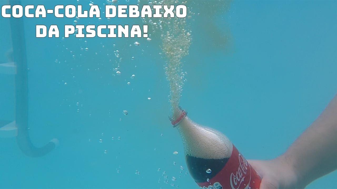 Abrindo um litro de coca cola debaixo da piscina youtube for Piscina de coca