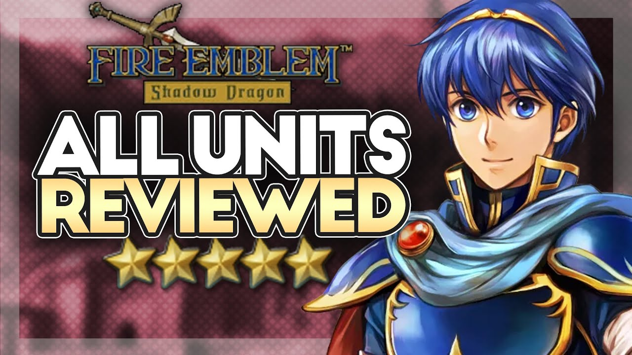 Fire Emblem Shadow Dragon Unit Review Compilation