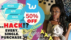 WISH APP HAUL .. HACK!? | Get 50% Off Purchase EVERY. SINGLE. TIME.