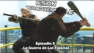 Misión Incomprensible, Episodio 5: La Guerra De Las Falacias