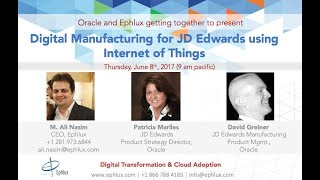 Webinar: Digital Manufacturing for JD Edwards using Internet of Things | Industry 4.0 | Orchestrator