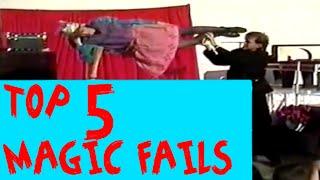 TOP 5 MAGICIAN FAILS FUNNY