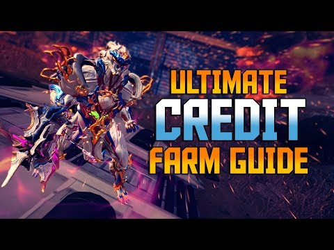 [WARFRAME] Ultimate Credit Farm Guide! 3 Best Credit Farms