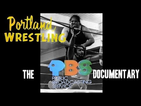 Portland Wrestling: The PBS Documentary (FULL LENGTH)