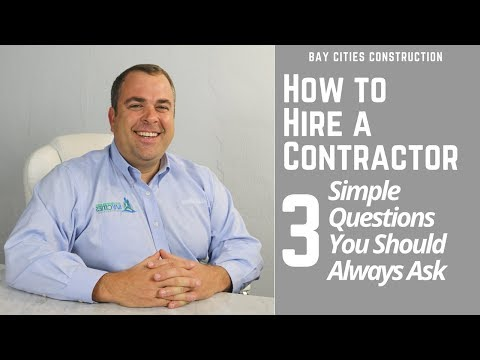 How to Hire a Contractor | 3 Simple Questions to Always Ask