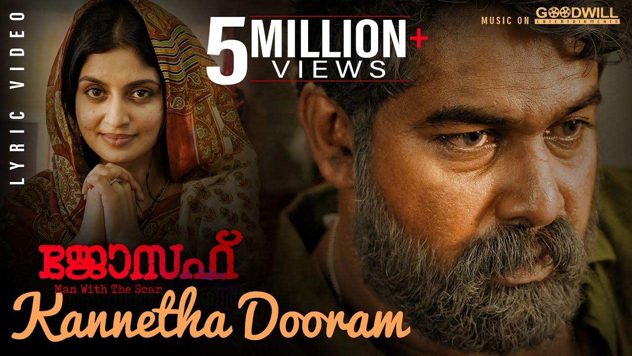 Download Joseph Movie |  Lyric Video  | Kannetha Dooram | Ranjin Raj |Vijay Yesudas| Joju George