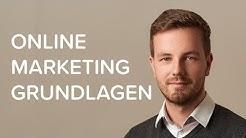 Online Marketing Grundlagen 2019: Für Anfänger und Fortgeschrittene