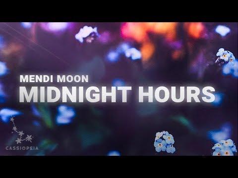 Mendi Moon - Midnight Hours (Lyrics)