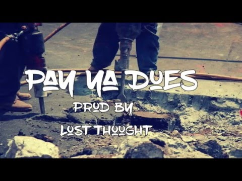 """Pay Ya Dues"" prod by Lost Thought (West Coast Instrumental)"