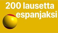 Opi espanjaa: 200 lausetta espanjaksi