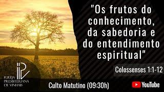 Os frutos do conhecimento, da sabedoria e do entendimento espiritual.