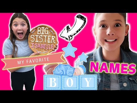 MY FAVOURITE BABY NAMES FOR MY NEW BABY BROTHER!