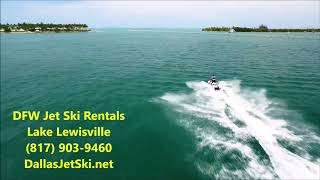 Download Lagu Jet Ski Rental Dallas Fort Worth Based In Lake Lewisville Dallas Tarrant Denton Collin County MP3