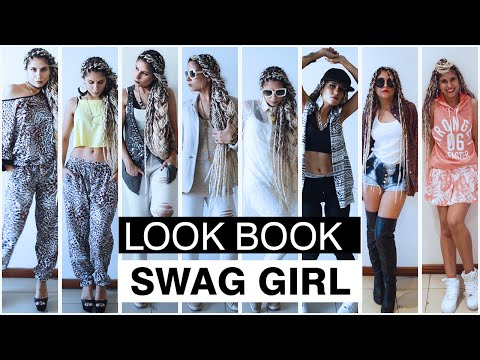 Look Book: SWAG Girl | Urban Style
