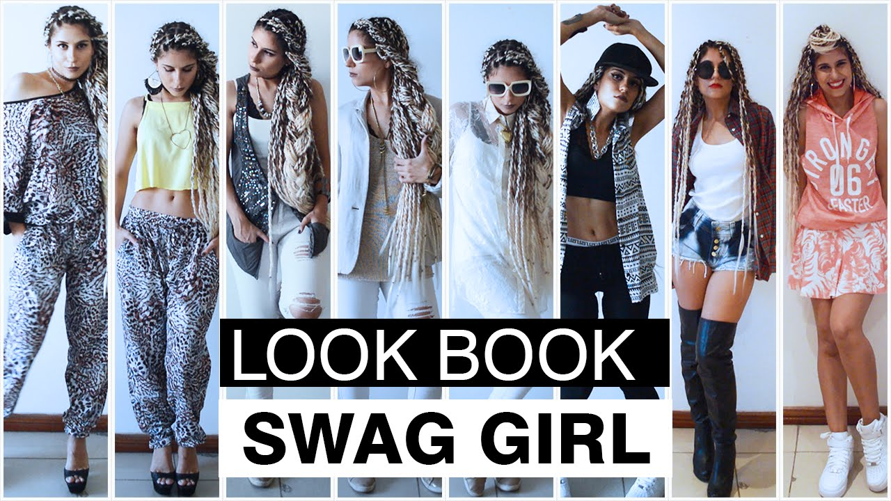 Look Book Swag Girl Urban Style Youtube
