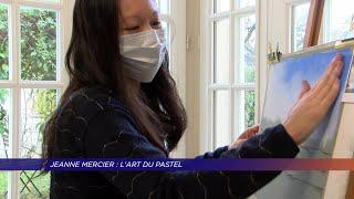 Yvelines | Jeanne Mercier : l'art du pastel