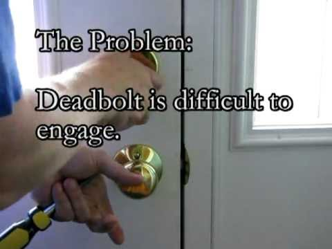 Adjusting A Door Hinge So The Deadbolt Works Smoothly