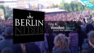 Filip K - Voodoo (Original Mix)