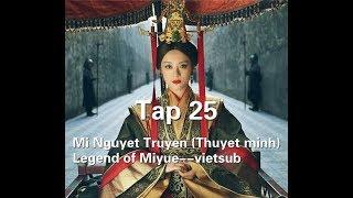 Mị Nguyệt Truyện (Thuyết minh) Tập 25--Legend of Miyue--vietsub