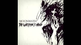 Download MOONMATH - 02 - Son Of Nothing (The Whisper's Hand-2017) MP3 song and Music Video