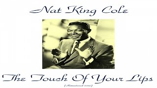 Watch Nat King Cole The Touch Of Your Lips video