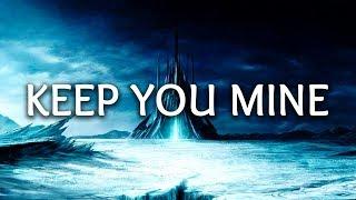NOTD ‒ Keep You Mine (Lyrics) ft. SHY Martin