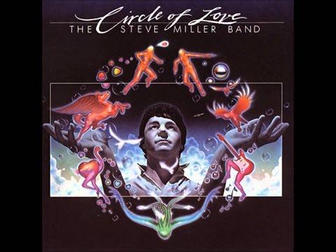 Circle of love-Steve Miller Band