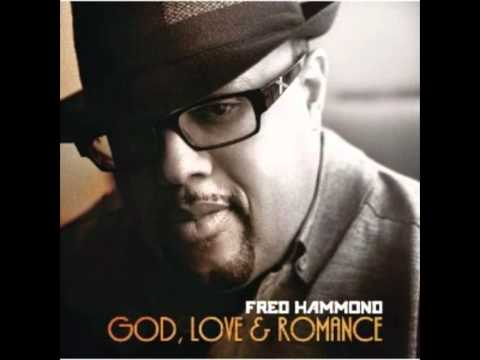 "*NEW* Fred Hammond ""Better Love"" (God, Love, and Romance)"