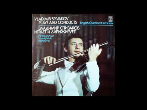 Vladimir Spivakov Plays And Conducts English Chamber Orchestra - Concerto nr. 2 and no. 5
