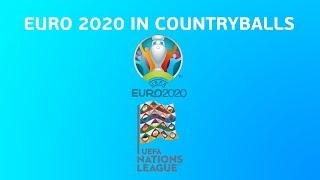 Euro 2020 in countryballs || Part 1 The Nations League