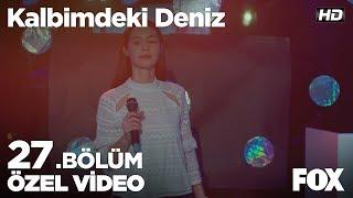 Ece'nin karaoke performansı! Kalbimdeki Deniz 27. Bölüm