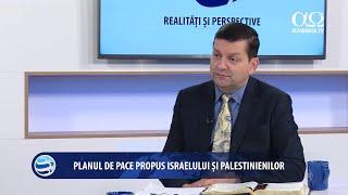 Planul de pace propus israelului si palestinienilor - Realități și perspective 114 - Marius Birgean