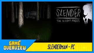Game OverView - Slenderman