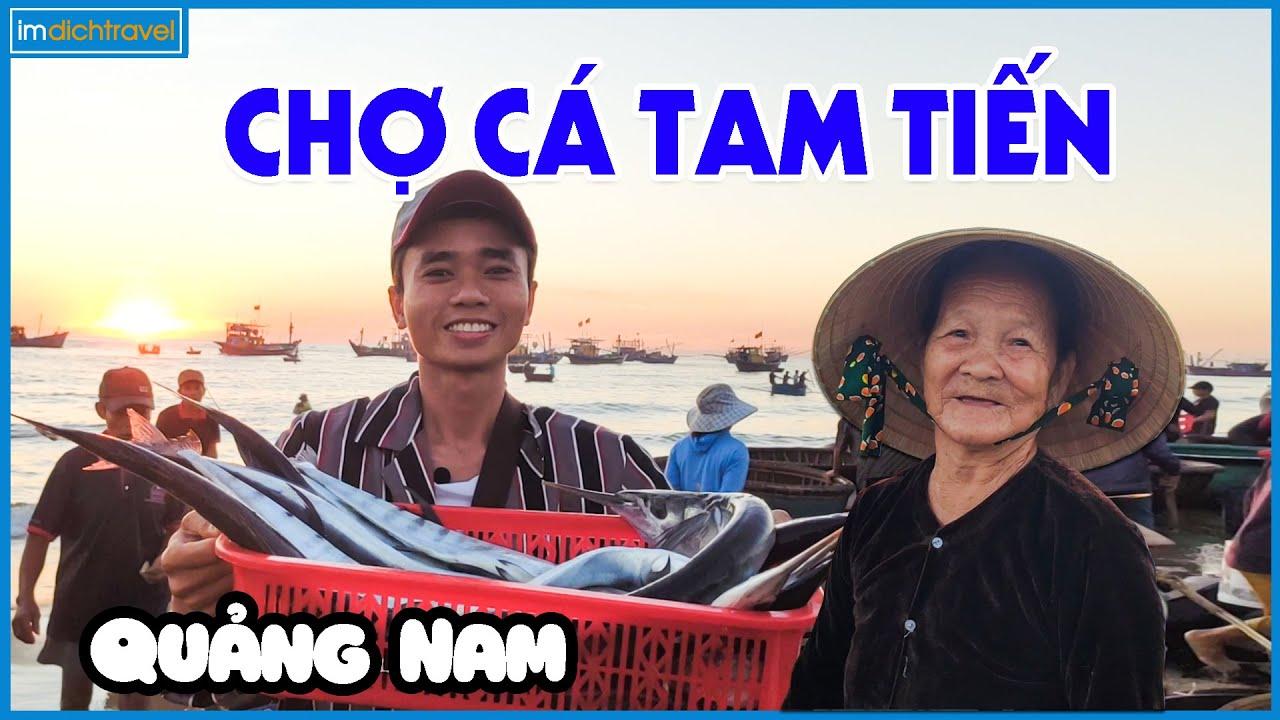 Chợ Cá Tam Tiến Quảng Nam Thiên đường hải sản tươi sống   Bình minh trên biển Tam Tiến