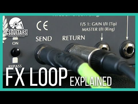 FX Loop Explained