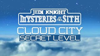 Star Wars Jedi Knight Mysteries of the Sith Cloud City Level - Luke Skywalker on Bespin Hidden Stage