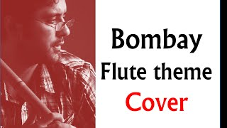 Bombay theme flute Cover by Harsh Dave