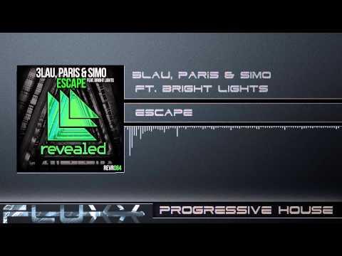 3LAU, Paris & Simo Ft. Bright Lights - Escape (Radio Edit)